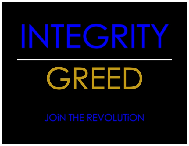 INTEGRITY OVER GREED
