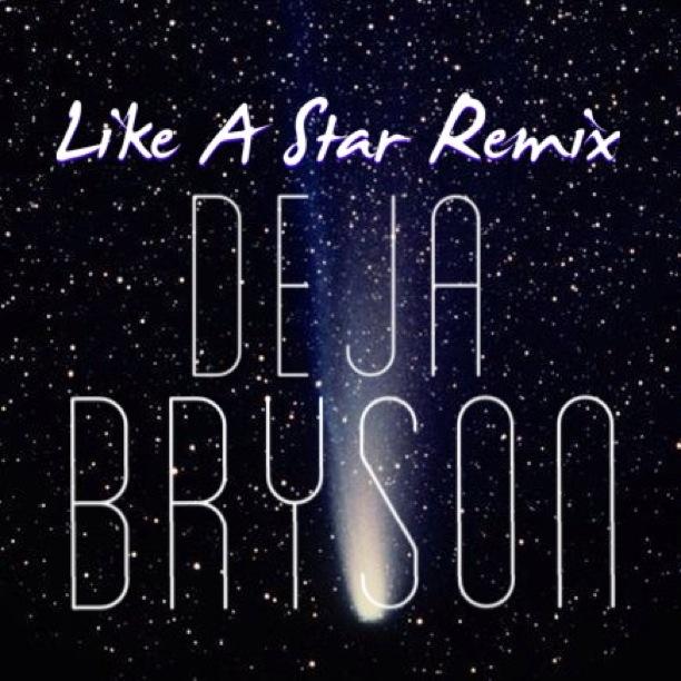 Deja Bryson Like A Star