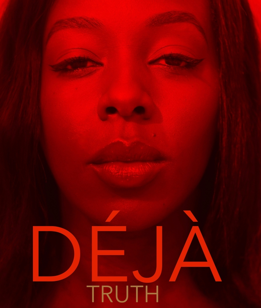 DÉJÀ - TRUTH